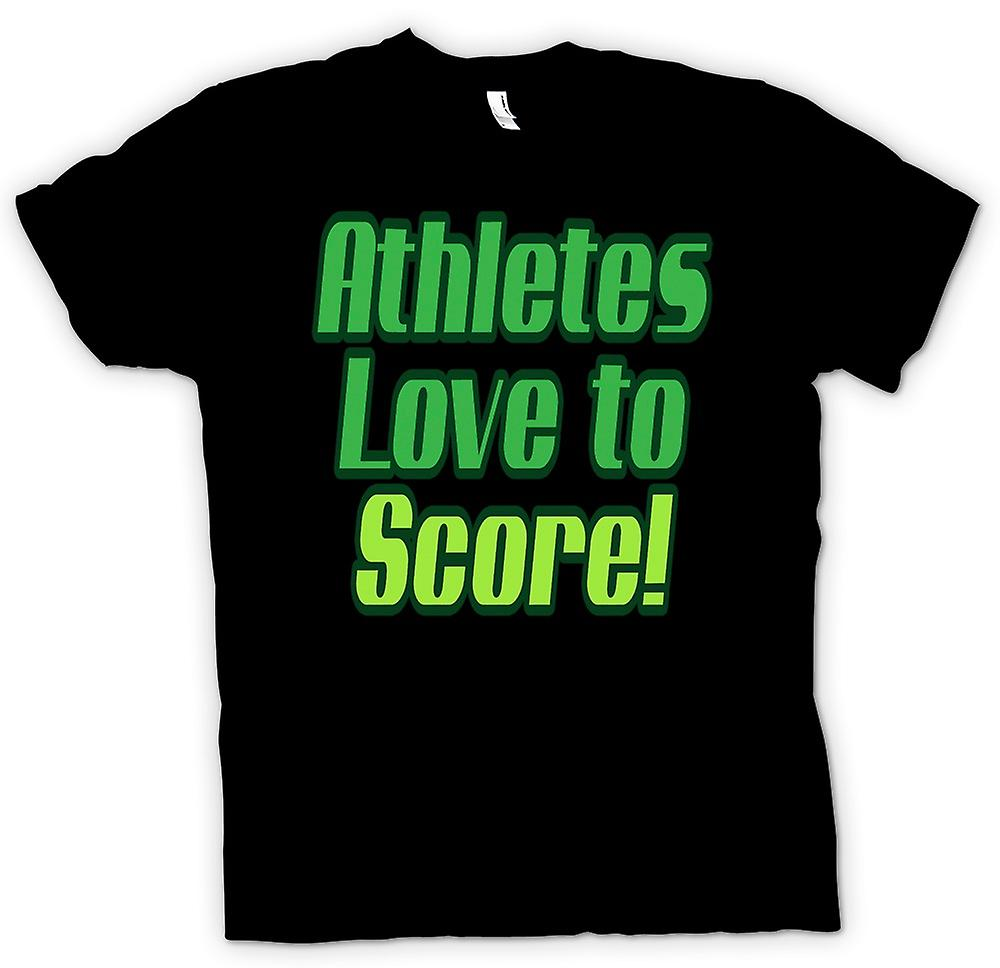 Mens T-shirt - Athletes love to score! - Quote