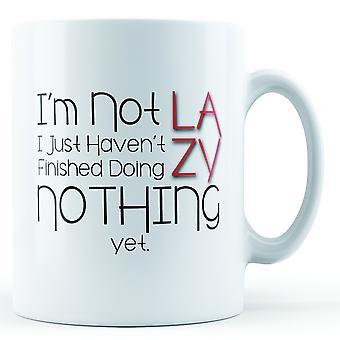 Decorative When I'm Not Lazy - Printed Mug