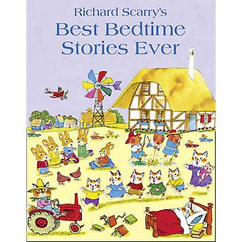 Best Bedtime Stories Ever by Richard Scarry - 9780007413560 Book