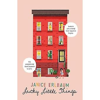 Lucky Little Things by Lucky Little Things - 9780374306526 Book