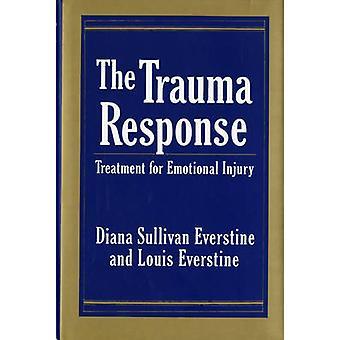 La réponse de Trauma - traitement pour les blessures émotionnelles par Diana Sullivan
