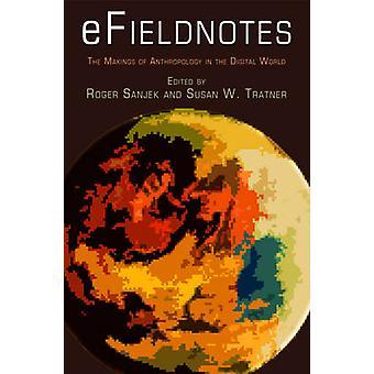 Efieldnotes - Makings av antropologi i den digitale verden av Roge