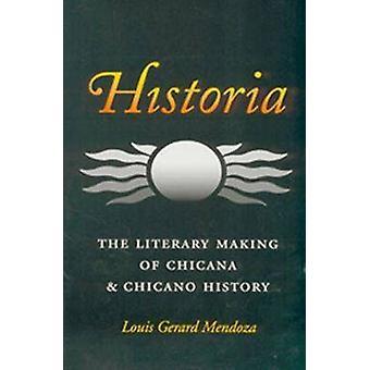 Historia - litterära skapandet av Chicana och Chicano historia av Louis