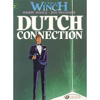 Largo Winch - v. 3 - Dutch Connection by Jean van Hamme - Philippe Fran
