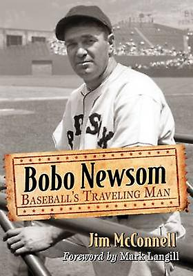 Bobo nouveausom - Baseball& 039;s voyageing Man by Jim McConnell - 978078649784