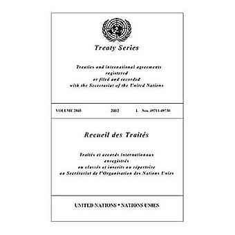 Recueil des traités 2843 (Anglais/Français édition) par l'Office des Nations Unies