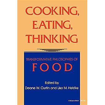 Koken, eten, denken: Transformatieve filosofieën van voedsel