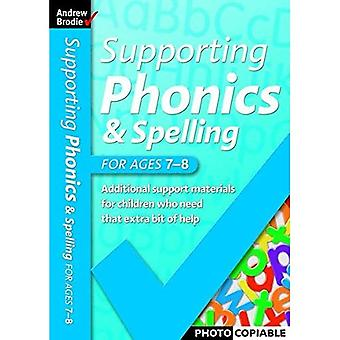 Supporting Phonics and Spelling: For Ages 7-8 (Supporting Phonics and Spelling)