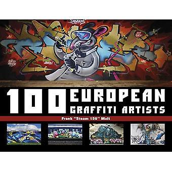 100 EUROPEAN GRAFFITI ARTISTS