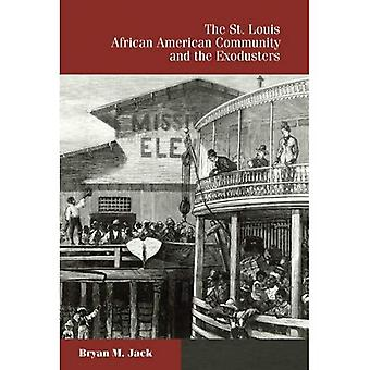 The St. Louis African American Community and the Exodusters