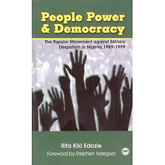 People Power and Democracy: The Popular Movement Against Military Despotism in Nigeria 1989-1999