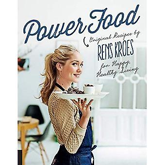 : Vermogen originele recepten van Rens Kroes voor een gelukkig en gezond leven