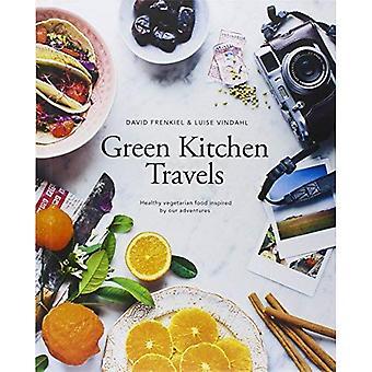 Vert cuisine voyages: Végétarienne saine inspirée de nos aventures