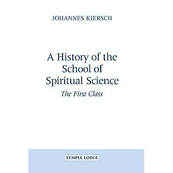A History of the School of Spiritual Science: The First Class