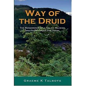 Way of the Druid: Rebirth of an Ancient Religion