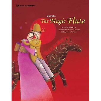Mozart's the Magic Flute (Music Storybooks)