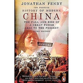 Die Pinguin-Geschichte des modernen China: der Fall und Aufstieg von einer Großmacht, 1850 bis zur Gegenwart, 3. Auflage