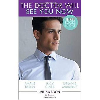 The Doctor Will See You Now: Return of Dr Irresistible / Dr Perfect on Her Doorstep / Flirting� with the Socialite Doc