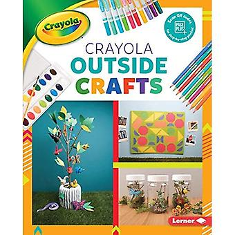 Crayola (R) Outside Crafts (Colorful Crayola (R) Crafts)