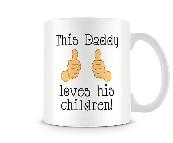 This Daddy Loves His Children Mug