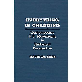 Alles wandelt sich zeitgenössische US-Bewegungen in historischer Perspektive von De Leon & David