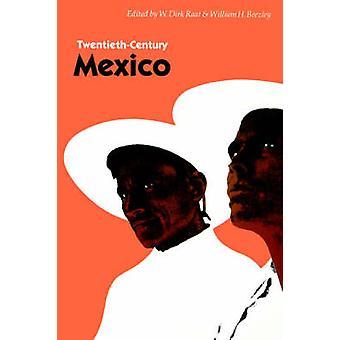 TwentiethCentury Mexico by Raat & W. Dirk