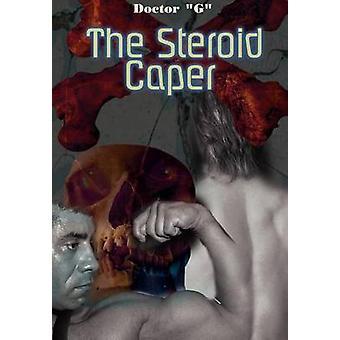 Den Steroid caperen av G & läkare
