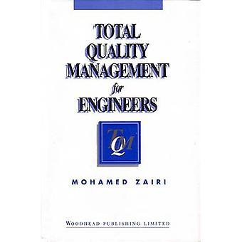 Total Quality Management for Engineers by Zairi & Mohamed
