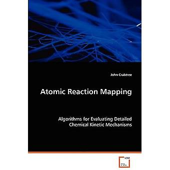 Atomic Reaction Mapping by Crabtree & John