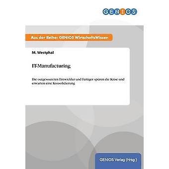 ITManufacturing von Westphal & M.