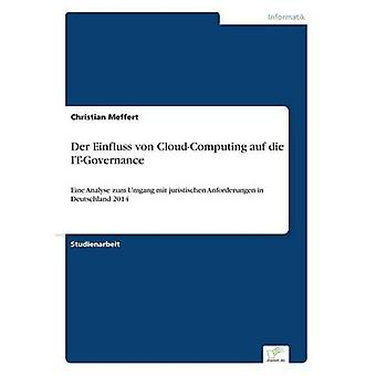 An der Einfluss von CloudComputing auf die ITGovernance af Meffert & Christian