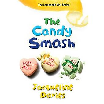 The Candy Smash by Jacqueline Davies - 9780544022089 Book