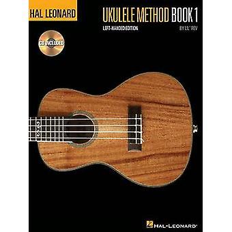 Hal Leonard Ukulele Method - Book 1 (Left-handed edition) by Lil' - 97