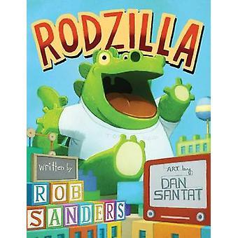 Rodzilla by Rob Sanders - 9781481457798 Book