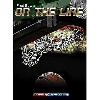 On the Line by Fred Bowen - 9781561455119 Book
