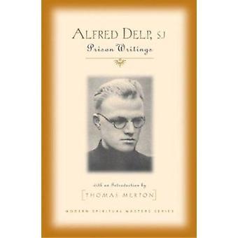 Modern Spiritual Masters - Alfred Del by Merton - 9781570755248 Book