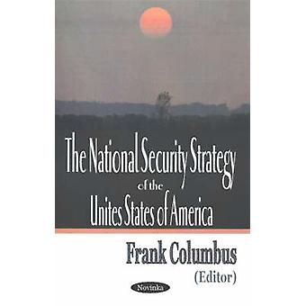 The National Security Strategy of the United States of America by Fra