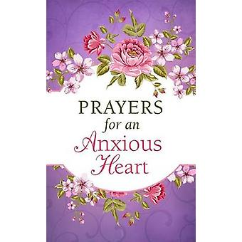 Prayers for an Anxious Heart by Compiled by Barbour Staff - 978163409