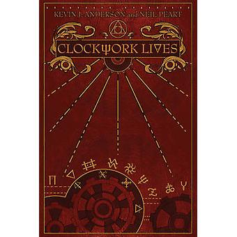 Clockwork Lives by Neil Peart - Kevin J. Anderson - 9781770412941 Book