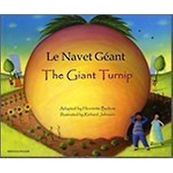 The Giant Turnip French & English (2nd Revised edition) by Henriette
