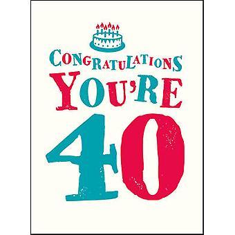 Félicitations vous êtes 40-9781849539029 livre