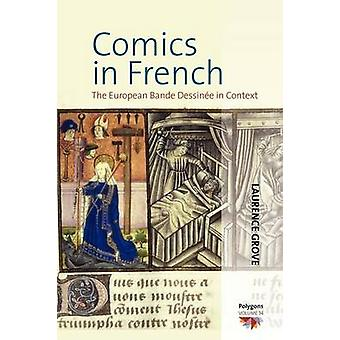 Comics in French - The Bande Dessinee in Context by Laurence Grove - 9