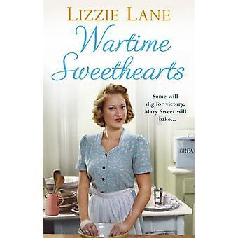 Wartime Sweethearts by Lizzie Lane