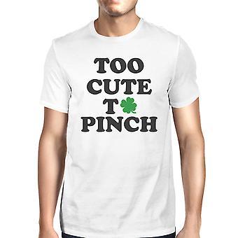 Alt for søde til at knibe mænds hvid T-shirt rund-hals Patrick's Day Tee