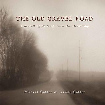 Cotter, Jeanne / Cotter, Michael - gamle grusvej: Storytelling & sang fra [CD] USA import