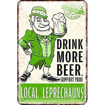 Irlandés Metal relieve muestra ' beber más cerveza apoyo su..' 30 Cm X 20 Cm (1834)