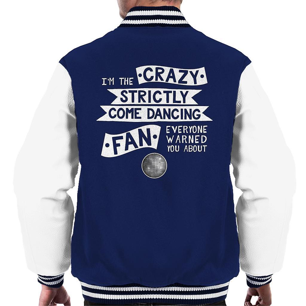 Soy el loco Strictly Come Dancing ventilador todos advirtieron sobre chaqueta de Varsity