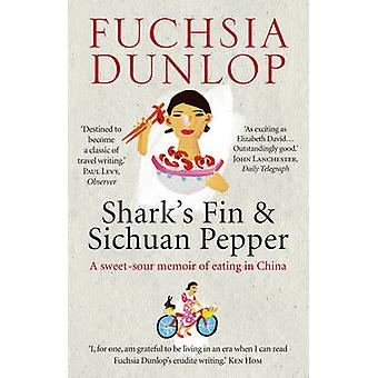 Aleta de tiburón y pimienta de Sichuan - memorias agridulce de comer en la barbilla