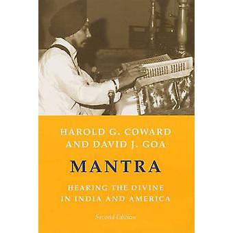 Mantra - Anhörung des göttlichen in Indien und Amerika durch Harold G. Coward-