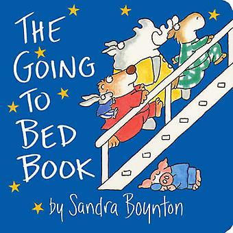 The Going to Bed Book by Sandra Boynton - 9780689861147 Book